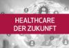 Whitepaper Healthcare der Zukunft