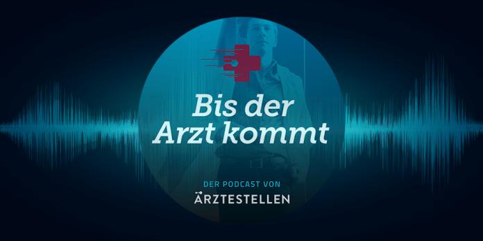 Podcast ÄRZTESTELLEN